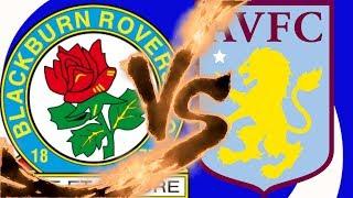Blackburn Rovers vs Aston Villa - Match Preview - 2018/19