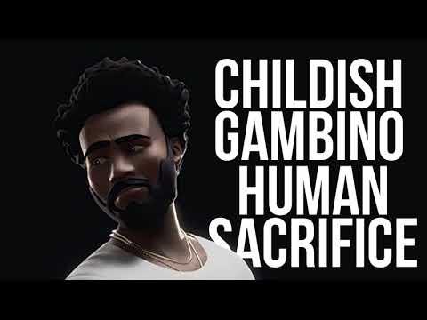 Childish Gambino - Human Sacrifice (Unreleased)