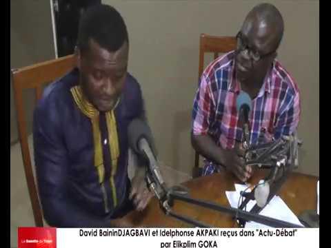 David Baini DJAGBAVI et Idelphonse AKPAKI reçus dans « Actu-Débat » par Elikplim GOKA