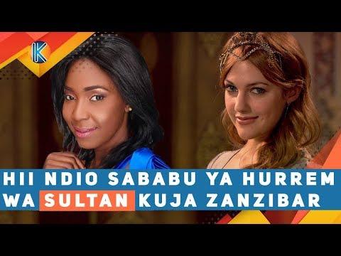 download HII NDIO SABABU YA HURREM WA SULTAN KUJA ZANZIBAR - MWANAMKE CHAKARIKA