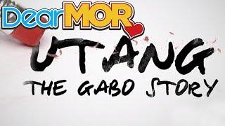 """Dear MOR: """"Utang"""" The Gabo Story 12-17-16"""