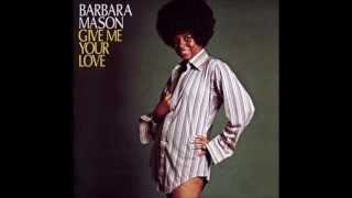 Barbara Mason - She