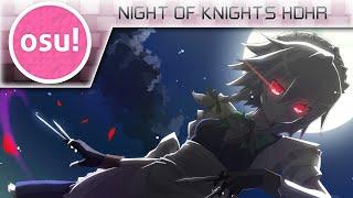 [osu!] Night of Knights HDHR 533PP