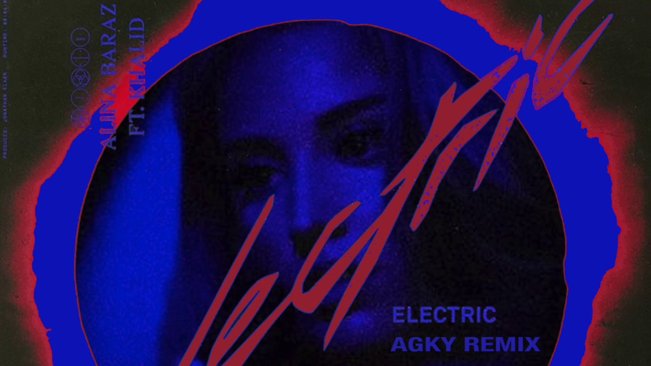 Alina Baraz Electric Ft Khalid Agky Remix Youtube