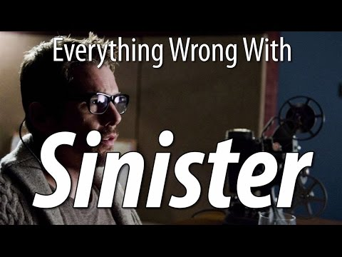 Everything Wrong With Sinister In 9 Minutes Or Less