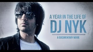 A Year In The Life Of DJ NYK - A Documentary