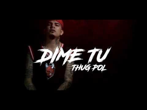 DIME TU - THUG POL (CASE-G-MUSIC)