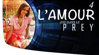 """Prey : """"L' amour est dans le... PREY"""" (FR) Part 04"""