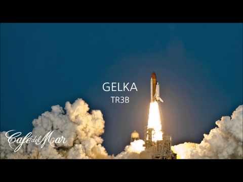 Gelka - TR3B (Café del Mar Dreams 6)