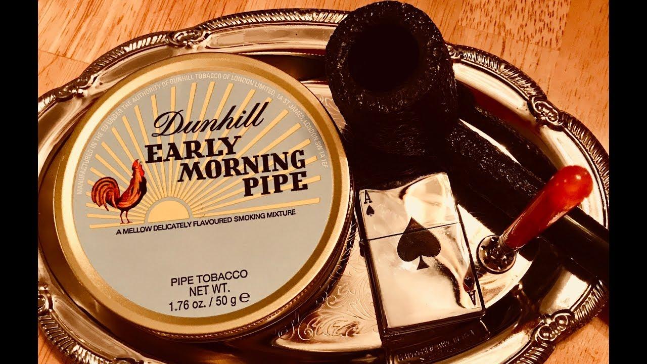 Morning pipe