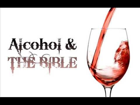 Alcohol and the Bible