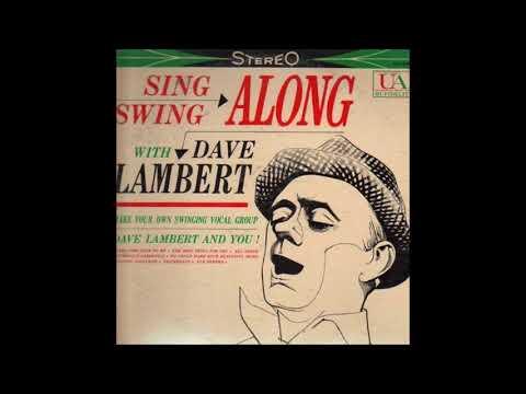 Dave Lambert  - Sing And Swing Along With Dave Lambert ( Full Album )