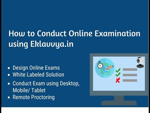 How to Conduct Online Examination using Software Platform Eklavvya.in