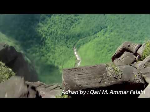 Beutiful adhan in the world By:Qari M.Ammar Sb Falahi