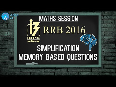 RRB 2016 Simplification Memory Based Questions | Maths | Online Coaching for SBI IBPS Bank PO