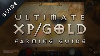 Diablo 3: Reaper of Souls Fast Leveling, Gold Farming Exploit Guide: The Ultimate Run