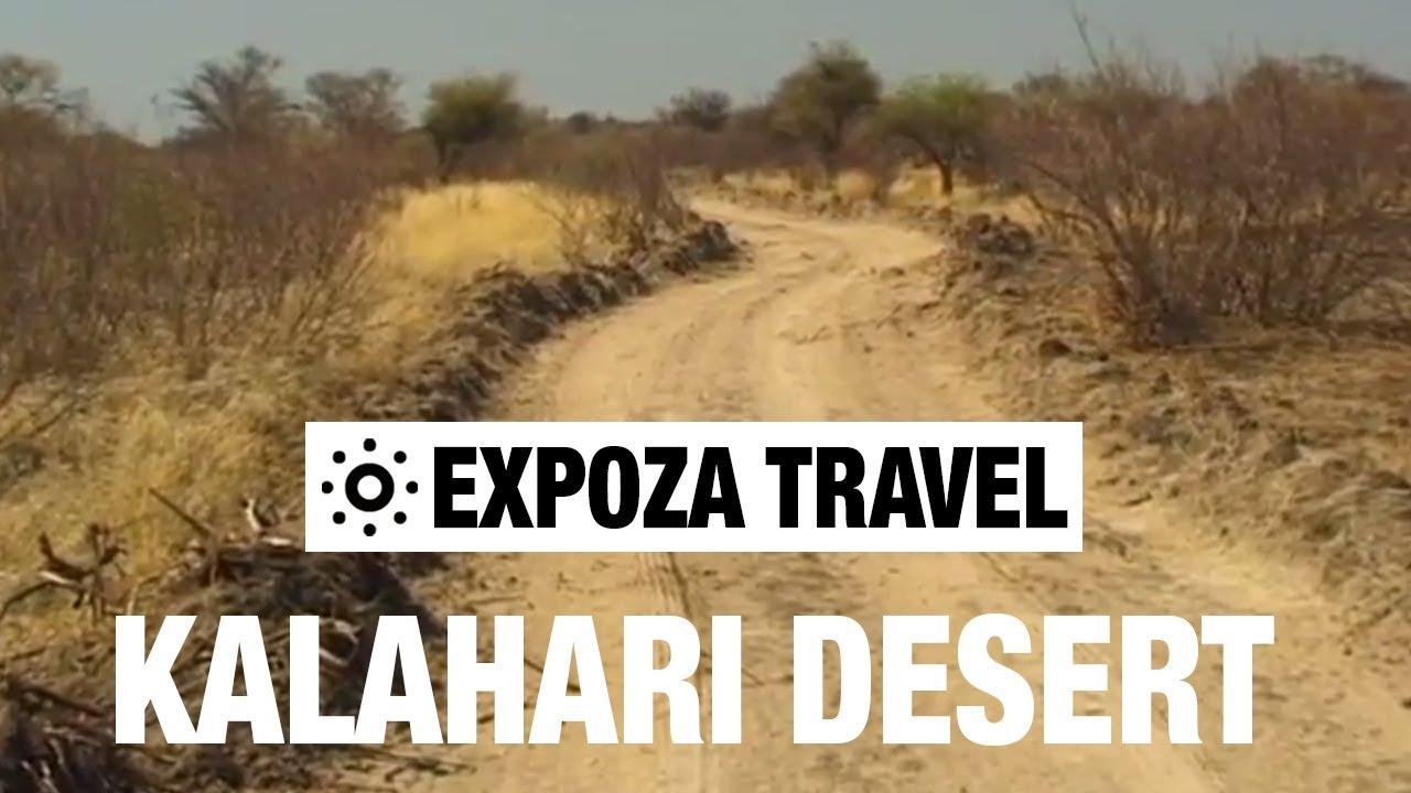 Kalahari Desert (South Africa) Vacation Travel Video Guide