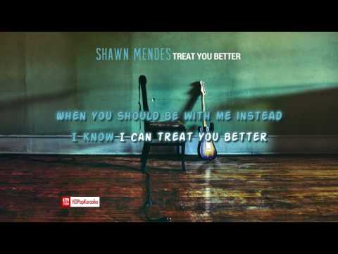 Shawn Mendes - Treat You Better [Karaoke / Instrumental]