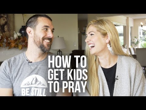 How to Get Kids to Pray