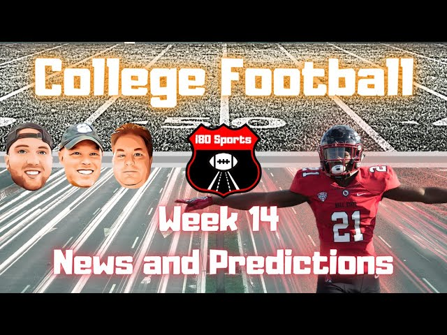 College Football- Week 14 News and Predictions