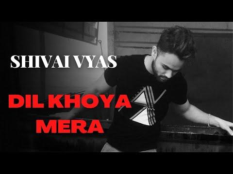 Dil Khoya Mera