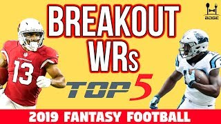 Top 5 Breakout Wide Receivers for 2019 Fantasy Football