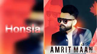 Haunsle amrit Mann official full song latest Punjabi song 2019 humble music records