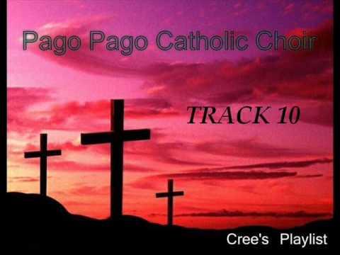 Pago Pago Catholic Choir - Track 10