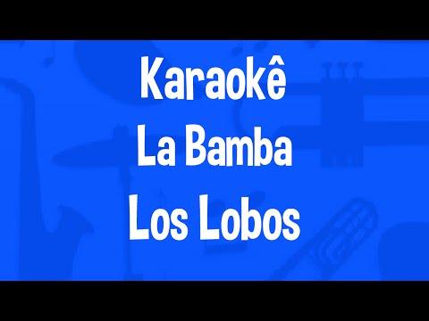 Karaokê La Bamba - Los Lobos