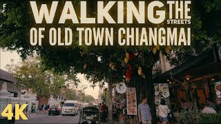 Cinematic Walking Guide of Old Town Chiangmai in 4K Wat Chedi Luang, Wat Phra Singh, Old City