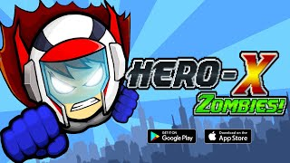 HERO-X: ZOMBIES! Android Gameplay ᴴᴰ