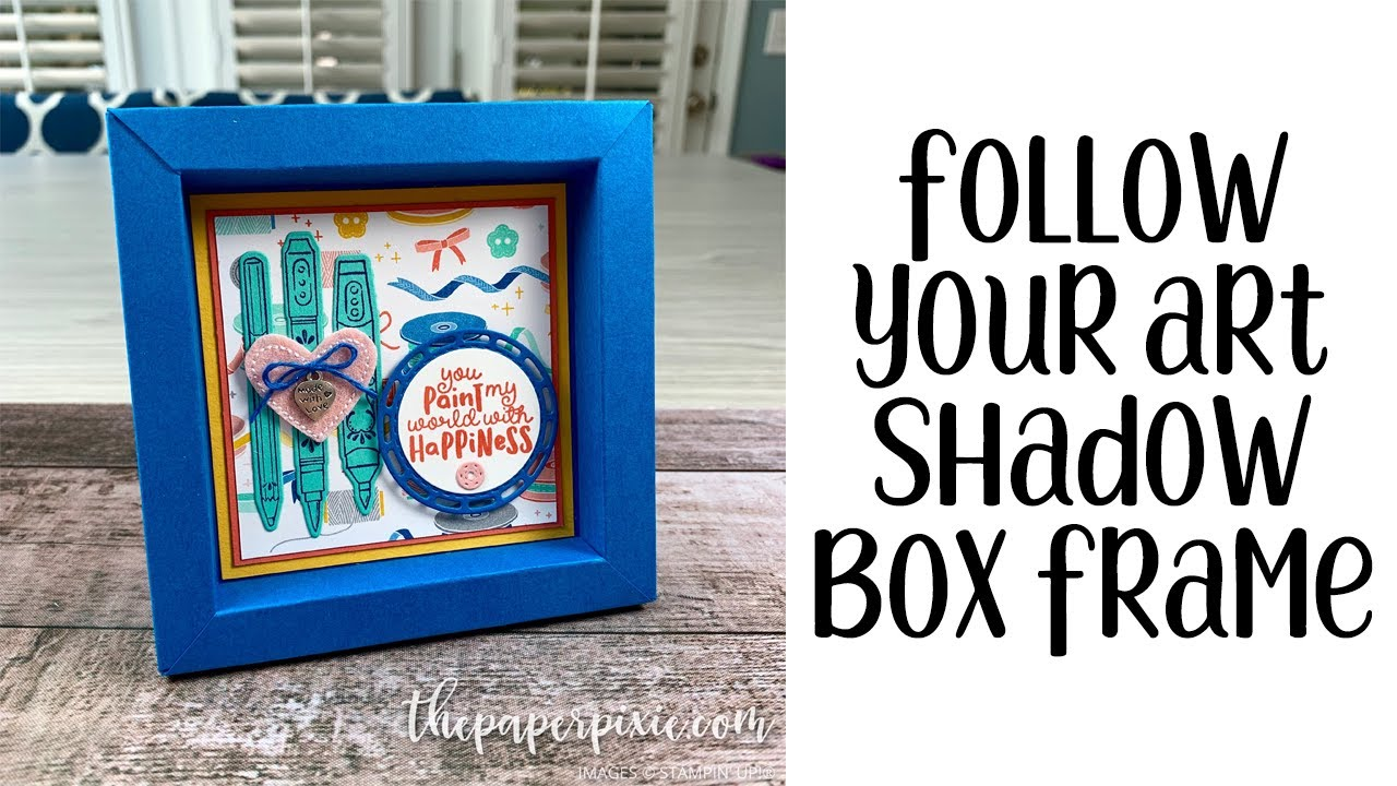 Follow Your Art Shadow Box Frame Tutorial Youtube