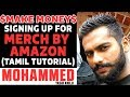 Make money online Tamil - Merch by Amazon Sign up process in tamil | Yasir Khilji