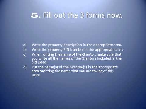 How To Take a Name off of the Quitclaim Deed in Illinois, Cook County.wmv