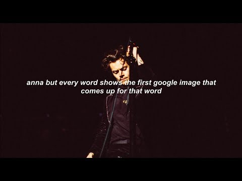 anna by harry styles but every word is the first google image that comes up for that word Mp3