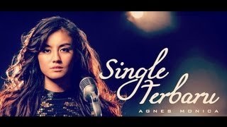 Agnes Monica - Muda (Le O Le O) New Single Lyric