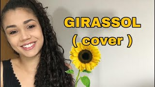 Baixar GIRASSOL -Priscilla Alcântara ft. Whindersson Nunes (COVER) |Amanda Vitória