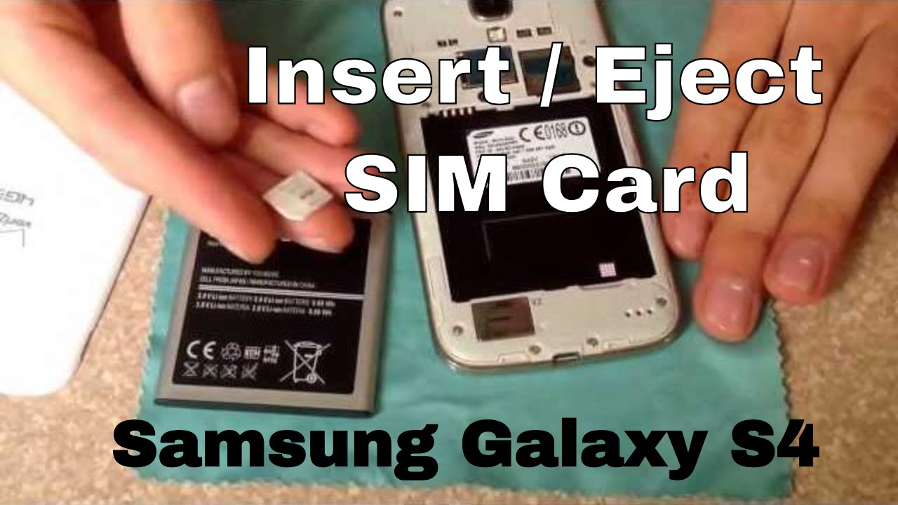 Samsung Galaxy S4 Sim Karte Entfernen.How To Insert And Remove A Sim Card Samsung Galaxy S4