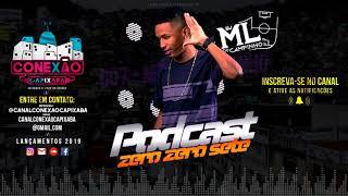 Download Mp3 Podcast 007  Dj Ml Do Campinho  ConexÃo Capixaba
