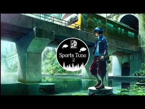 Sports Tune 2 ( Tiktok Remix ) | Nhạc gây nghiện trên Tiktok Trung Quốc | Douyin Music