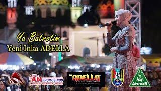 ADELLA Ya Batrotim Yeni Inka Live Tuban GP Ansor