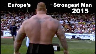 FULL SHOW Europes Strongest Man 2015 Hafthor Bjornsson aka The Mountain wins again
