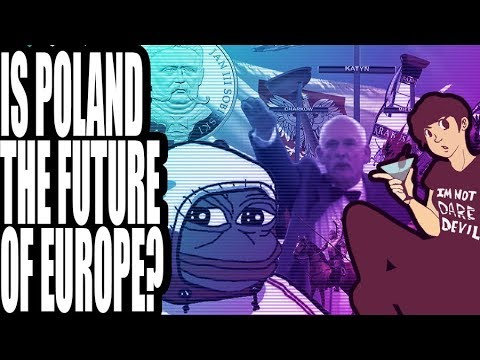 Is Poland the Future of Europe?
