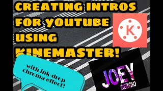 How to make youtube intro on android using kinemaster free