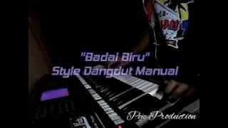 BADAI BIRU KARAOKE Style dangdut manual