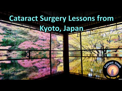 Cataract Surgery Lessons from Kyoto, Japan