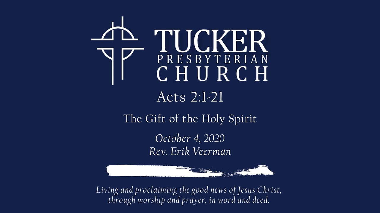 The Gift of the Holy Spirit (Acts 2:1-21)