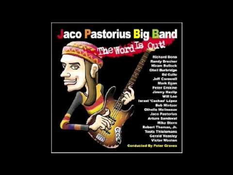 05 - Jaco Pastorius Big Band - Cannonball