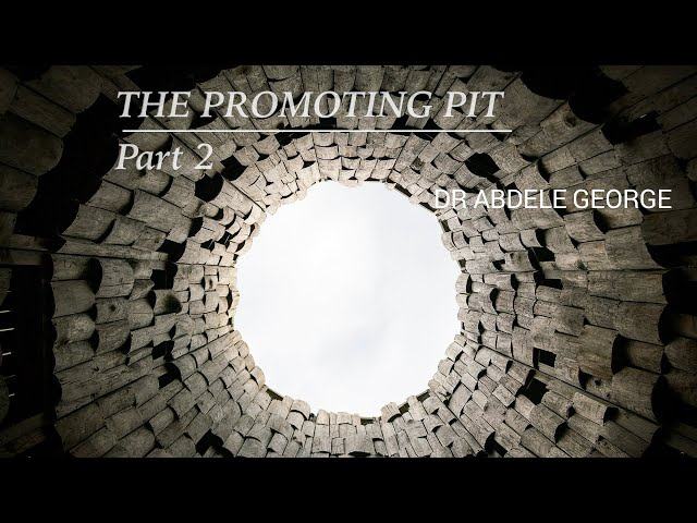 The Promoting Pit: Part 2 - Abdele George