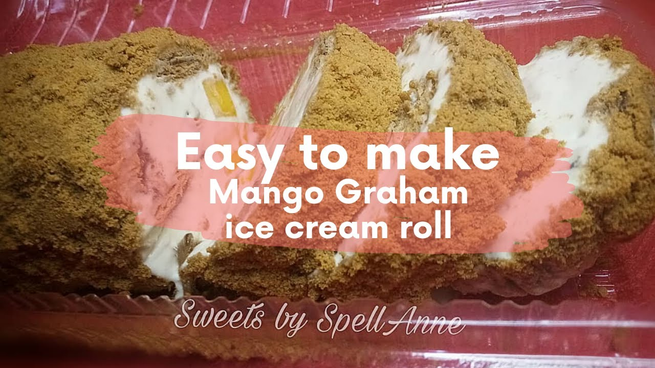 Easy to make Mango graham Ice cream roll